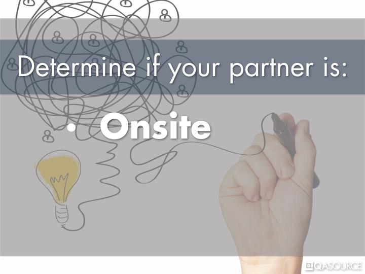 Determine if your partner is: