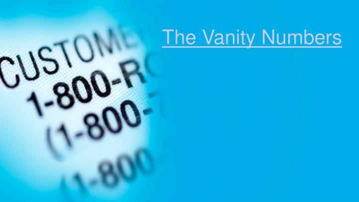 The Vanity Numbers