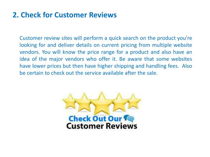 2. Check for Customer Reviews