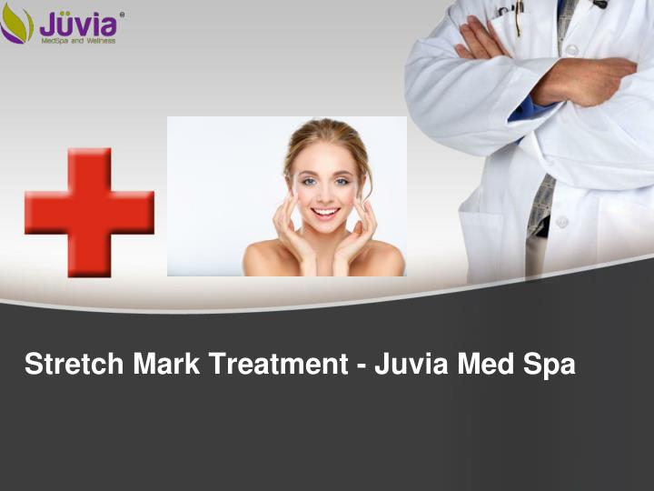 Stretch Mark Treatment - Juvia Med Spa
