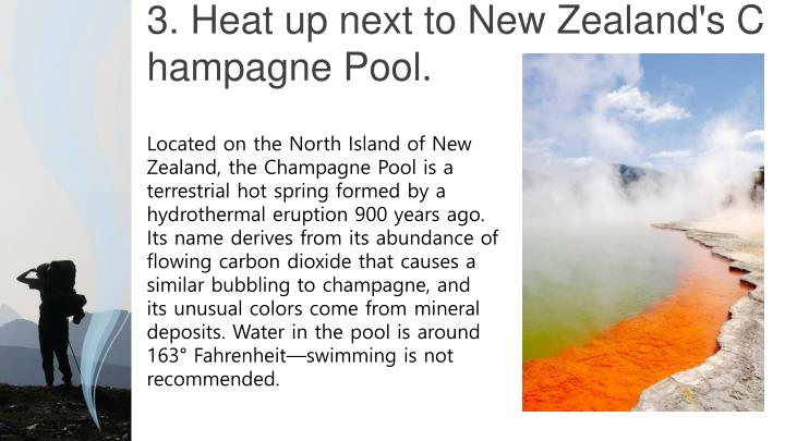 3. Heat up next to New Zealand's Champagne Pool.