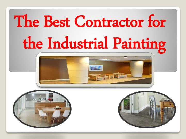 The best contractor for the industrial painting