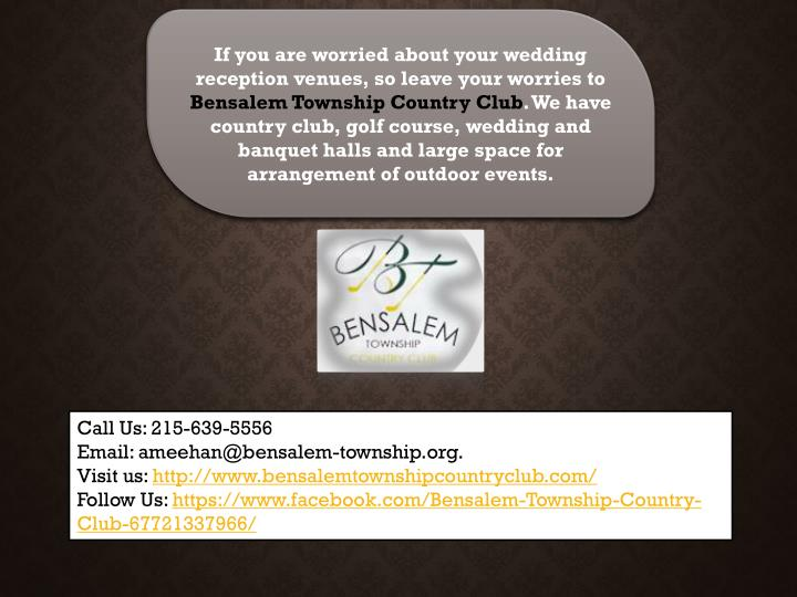 If you are worried about your wedding reception venues, so leave your worries to