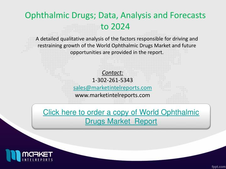 Ophthalmic Drugs; Data, Analysis and Forecasts to 2024