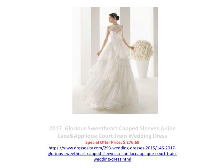 2017  Glorious Sweetheart Capped Sleeves A-line Lace&Applique Court Train Wedding Dress