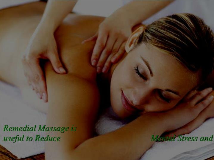 Remedial Massage is