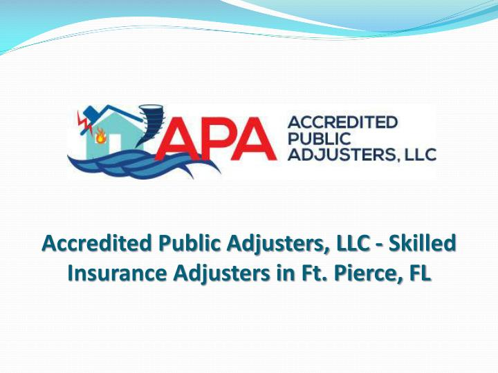 Accredited public adjusters llc skilled insurance adjusters in ft pierce fl