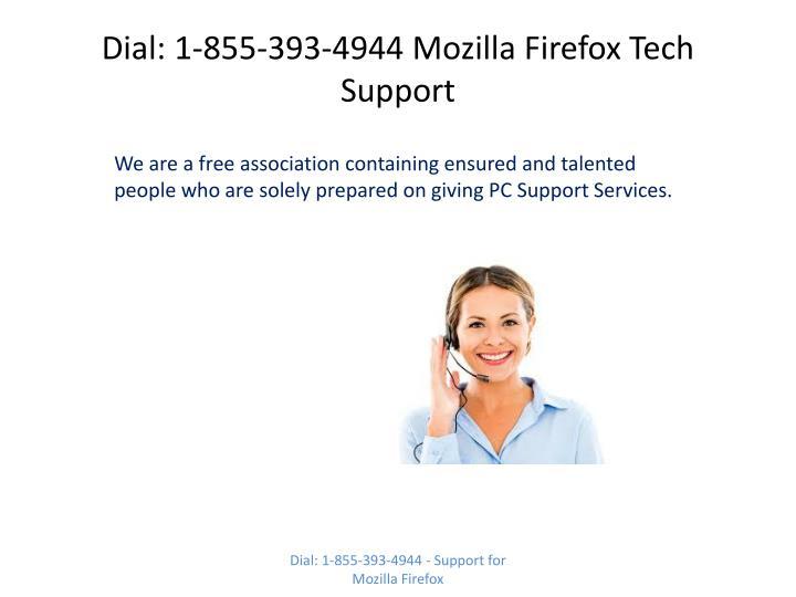 Dial: 1-855-393-4944 Mozilla Firefox Tech Support