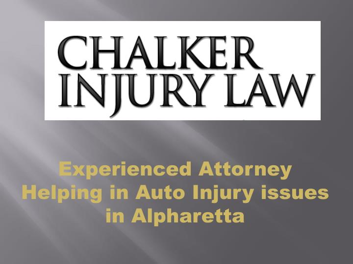 Experienced attorney helping in auto injury issues in alpharetta