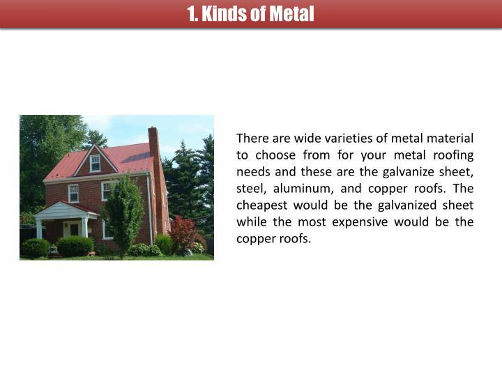 1. Kinds of Metal