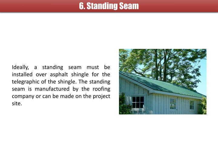 6. Standing Seam