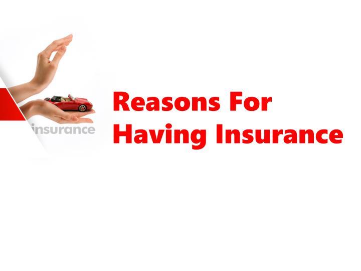 Reasons For Having Insurance