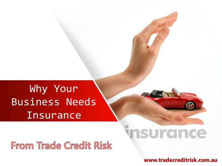 Why your business needs insurance