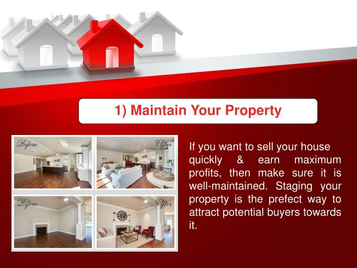 1) Maintain Your Property