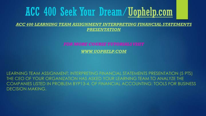 Acc 400 seek your dream uophelp com2