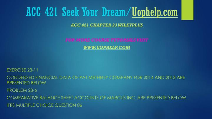 Acc 421 seek your dream uophelp com2