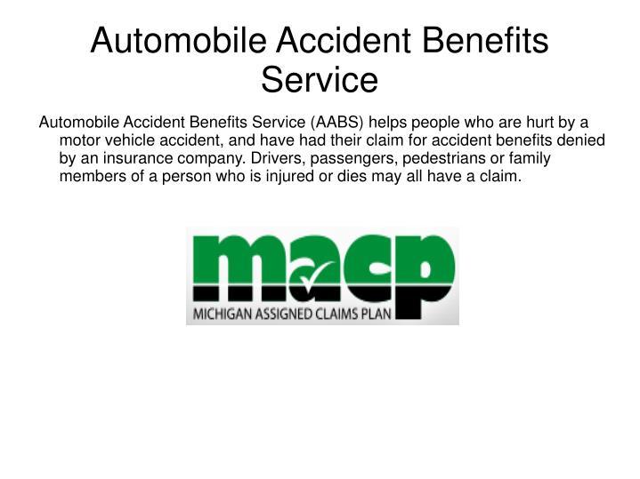 Automobile Accident Benefits Service