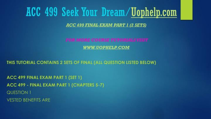 Acc 499 seek your dream uophelp com1