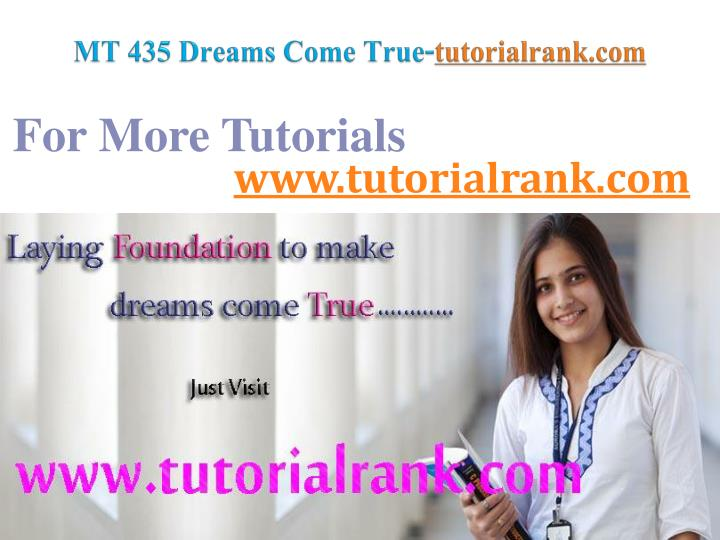 Mt 435 dreams come true tutorialrank com