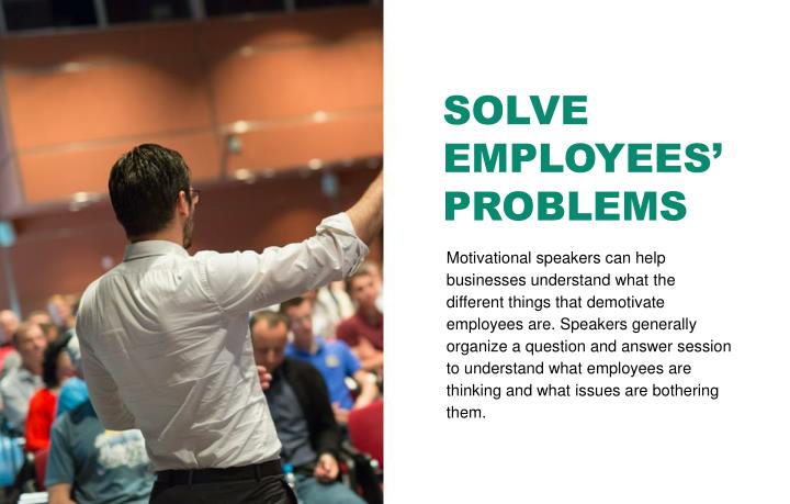 SOLVE EMPLOYEES' PROBLEMS