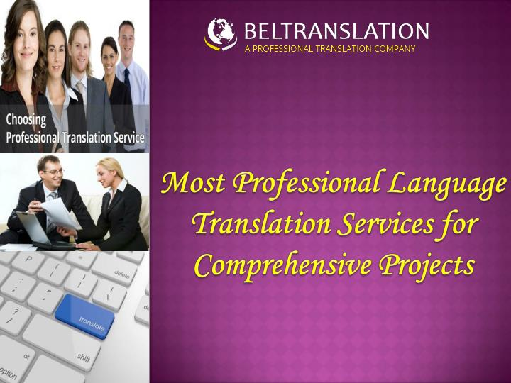 Most professional language translation services for comprehensive projects