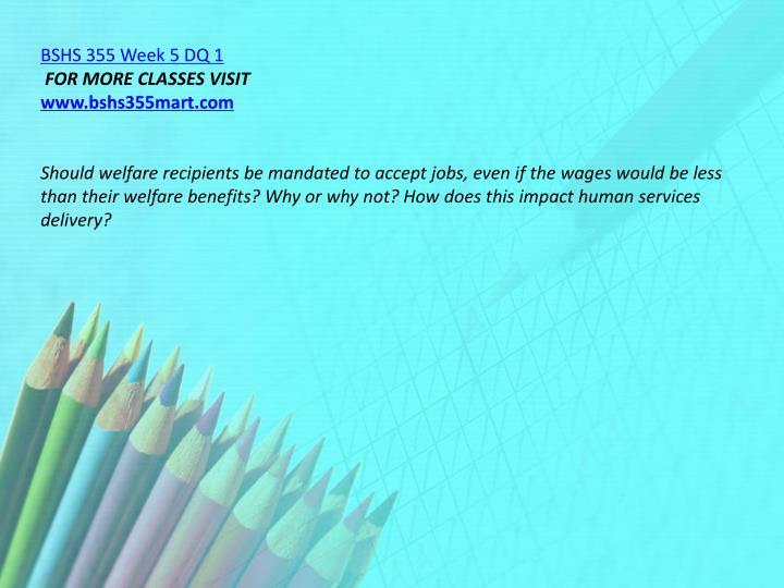 BSHS 355 Week 5 DQ 1