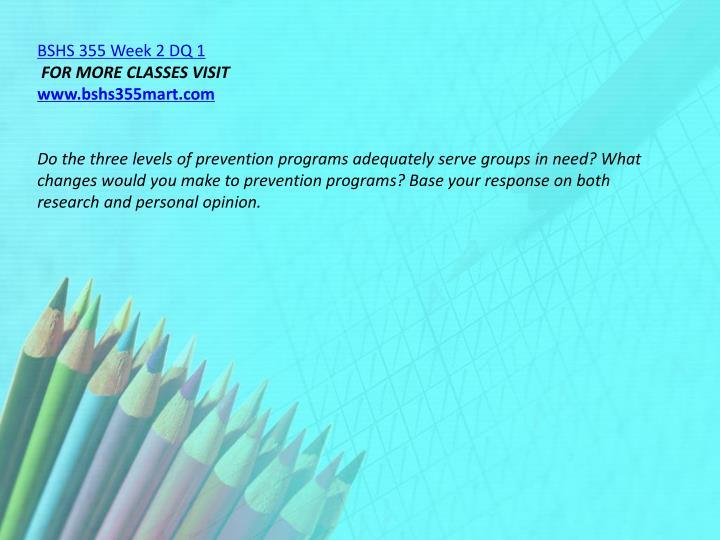 BSHS 355 Week 2 DQ 1