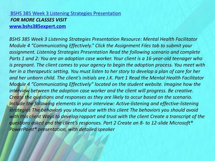 BSHS 385 Week 3 Listening Strategies Presentation