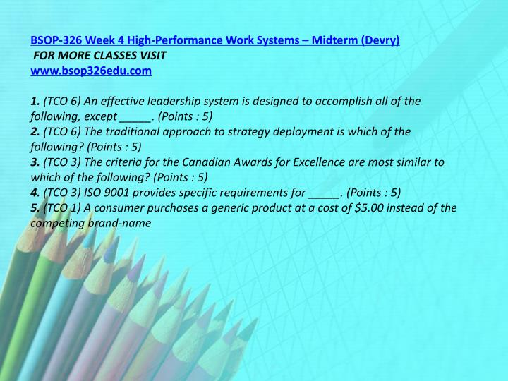 BSOP-326 Week 4 High-Performance Work Systems – Midterm (Devry)