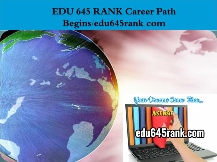 Edu 645 rank career path begins edu645rank com