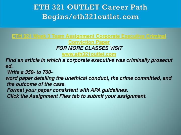 ETH 321 OUTLET Career Path Begins/eth321outlet.com