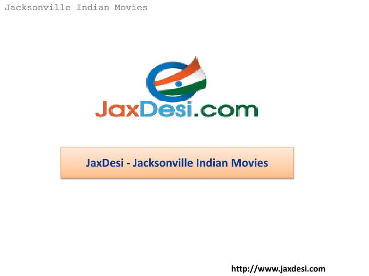 Jacksonville Indian Movies