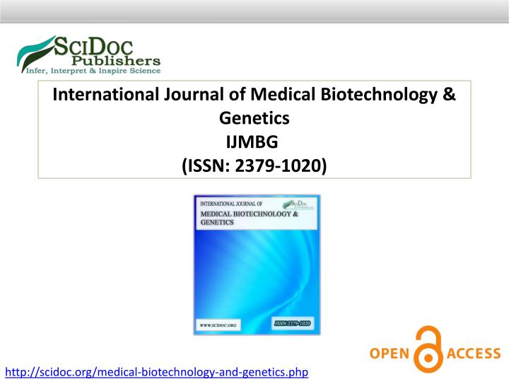International Journal of Medical Biotechnology & Genetics