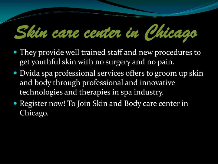 Skin care center in Chicago