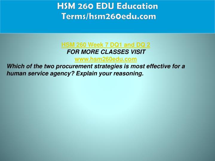 HSM 260 EDU Education