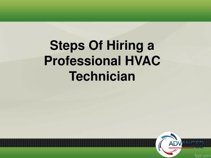 Steps of hiring a professional hvac technician