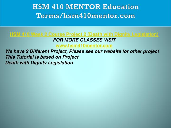 HSM 410 MENTOR Education Terms/hsm410mentor.com