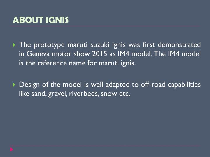 ABOUT IGNIS