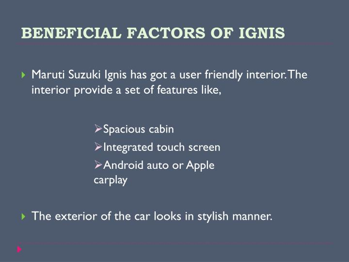 BENEFICIAL FACTORS OF IGNIS