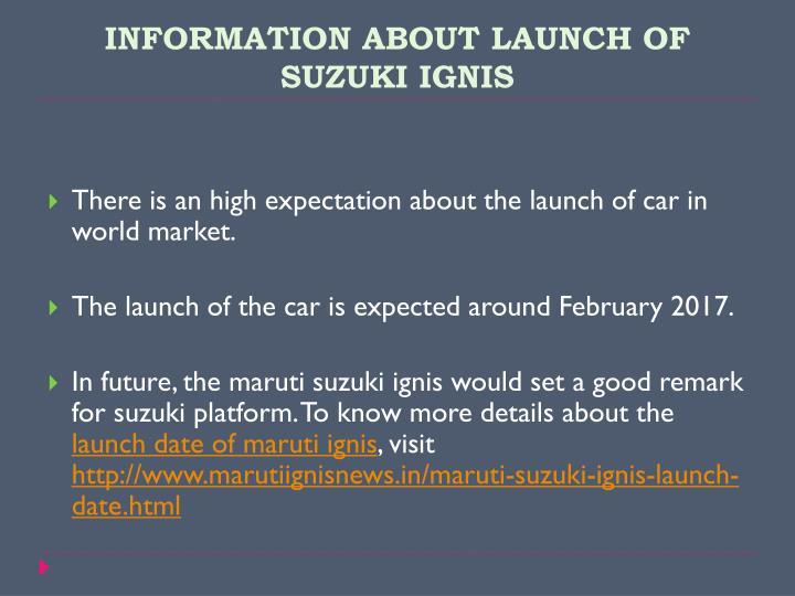 INFORMATION ABOUT LAUNCH OF SUZUKI IGNIS