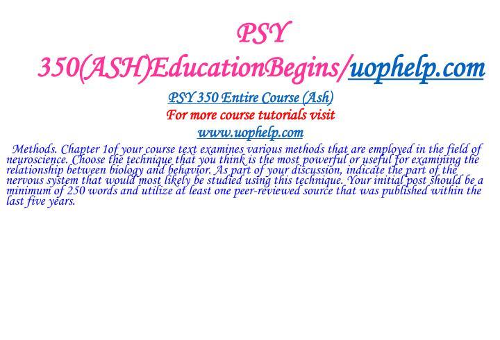 PSY 350(ASH)EducationBegins/