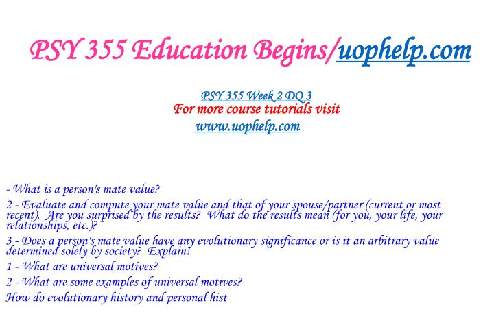 PSY 355 Education Begins/