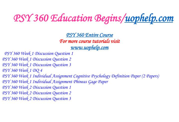 Psy 360 education begins uophelp com1