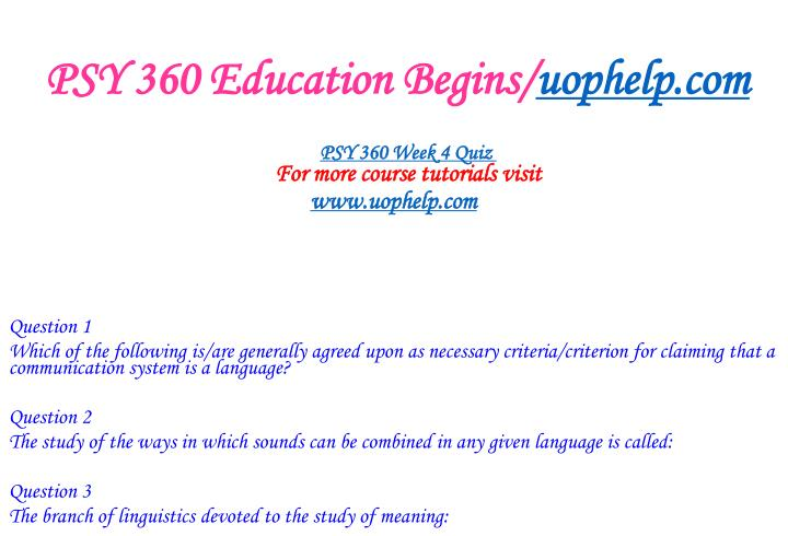 PSY 360 Education Begins/