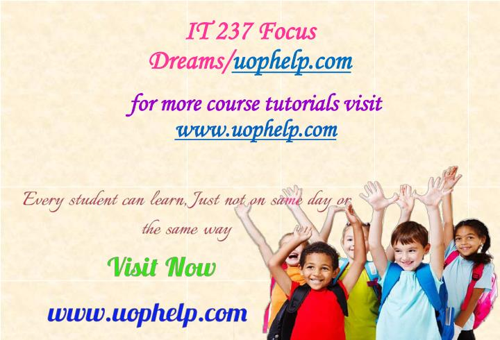 It 237 focus dreams uophelp com