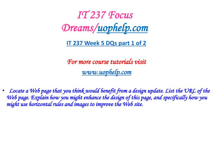 IT 237 Focus Dreams/