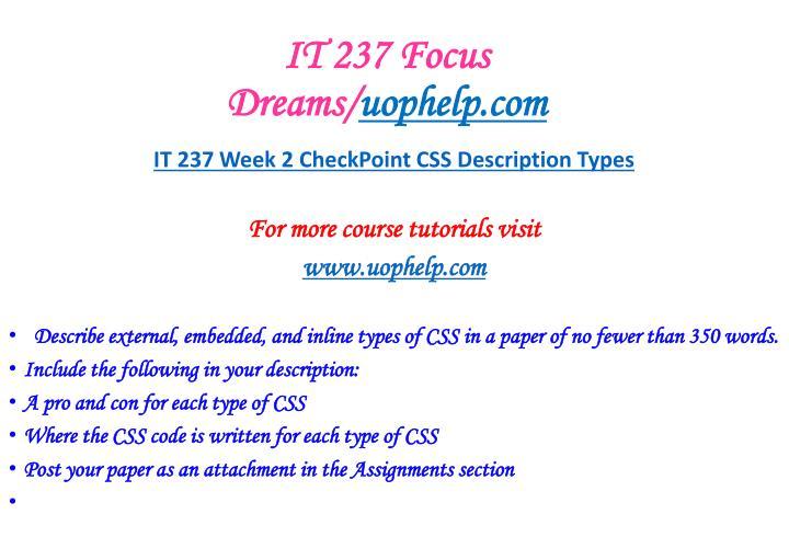 IT 237 Focus Dreams/