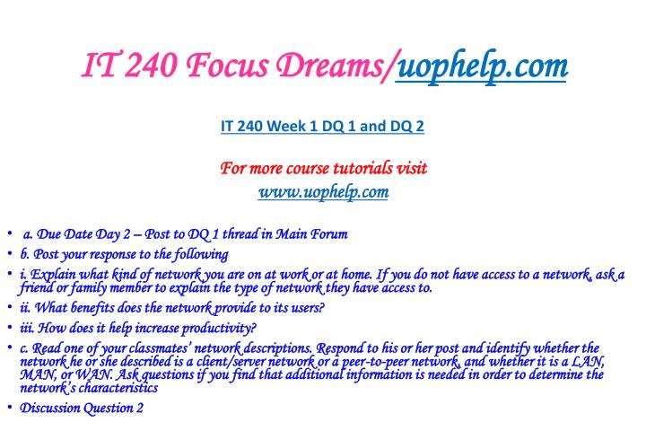 IT 240 Focus Dreams/