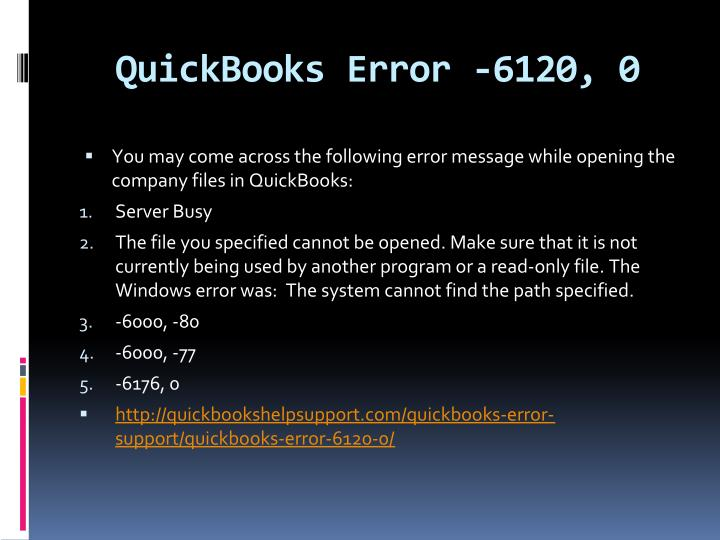 QuickBooks Error -6120, 0