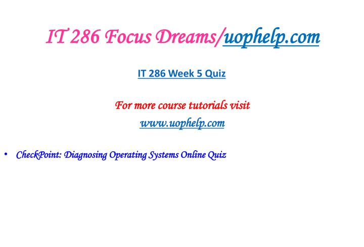 IT 286 Focus Dreams/